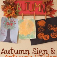 Autumn Sign & Artwork Holder