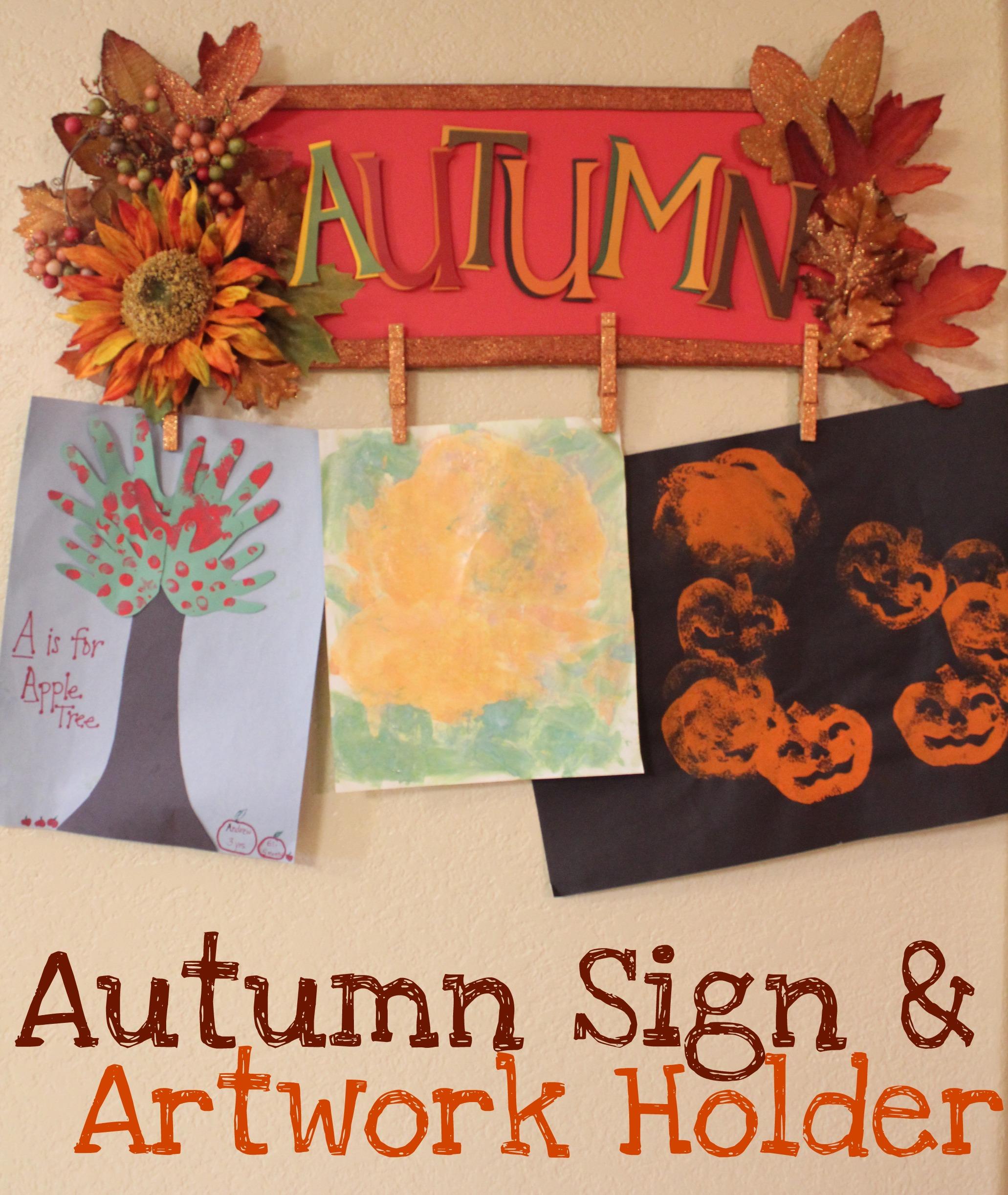Autumn Sign & Artwork Holder