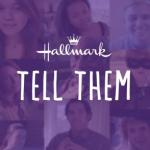 Hallmark Tell Them
