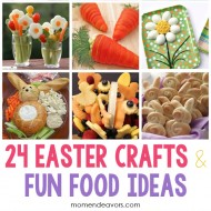 Easter Crafts & Fun Food Ideas!