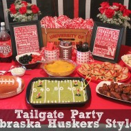 Football Tailgate Party {Nebraska Huskers Style, of course!}