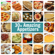 30+ Amazing Appetizers Recipes (Perfect for New Year's & College Football Bowl Games)