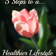 5 Steps Toward a Healthier Lifestyle