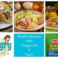Good Eating Habits with Hungry Girl Recipes & Tyson's 30 Days, 30 Ways, 30 Rewards Program