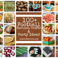100+ Football Recipes, Crafts, & Party Ideas!!!