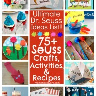 75+ Dr. Seuss Crafts, Activities, and Fun Foods!