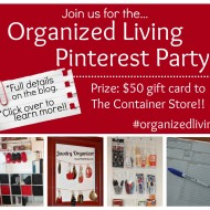 Join us for the Organized Living Virtual Pinterest Party! #homeorganization