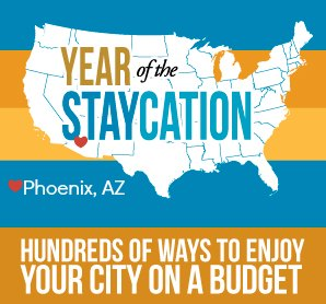 Phoenix, AZ Staycation Ideas