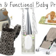 Favorite stylish, yet functional baby products! #HuggiesTester