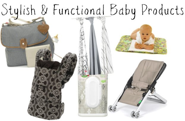 Stylish & functional baby products