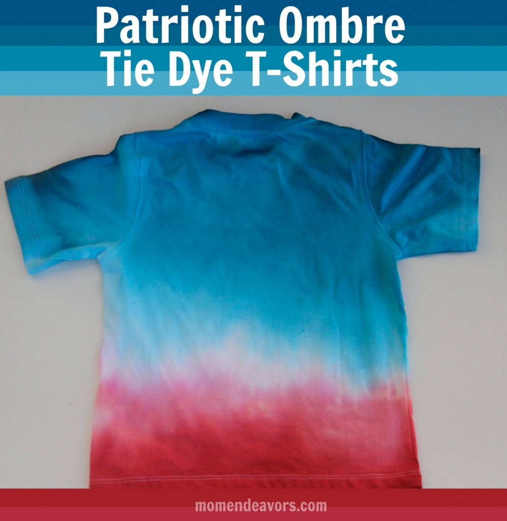 Diy patriotic ombre tie dye t shirts for How to make tie dye shirts at home