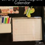 DIY Dry Erase, Magnetic Calendar