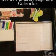 Make a Dry Erase, Magnetic Calendar in Minutes!