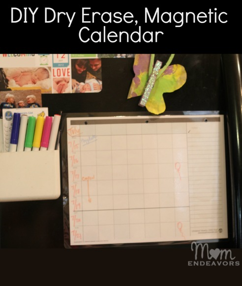 Diy Magnetic Calendar : Make a dry erase magnetic calendar in minutes