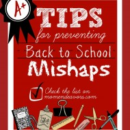 Tips for Preventing Back to School Mishaps!