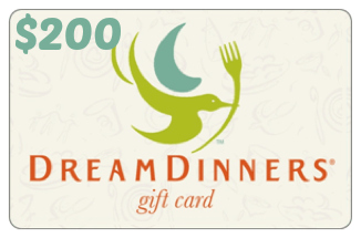 $200 Dream Dinners Gift Card