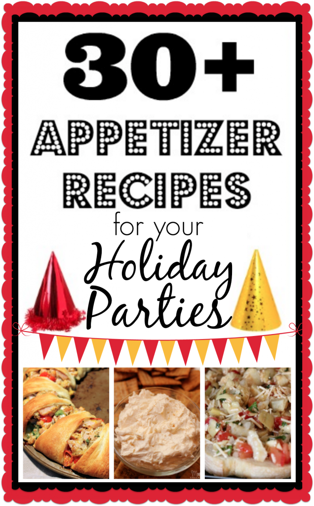 30+ Holiday Party Appetizers
