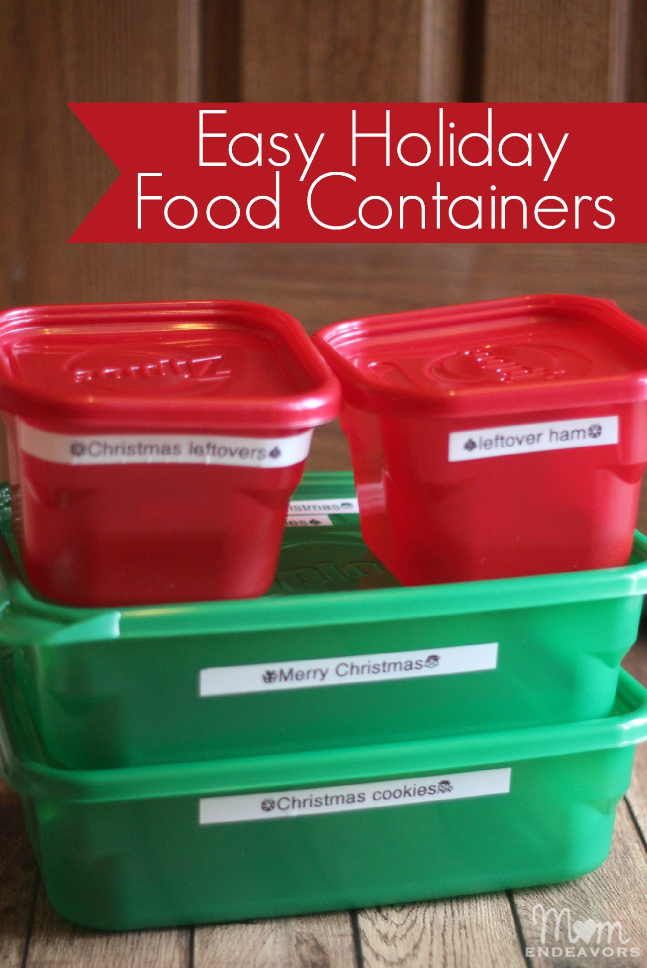 Easy Holiday Food Containers
