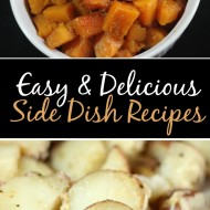 Two Easy & Delicious Side Dish Recipes