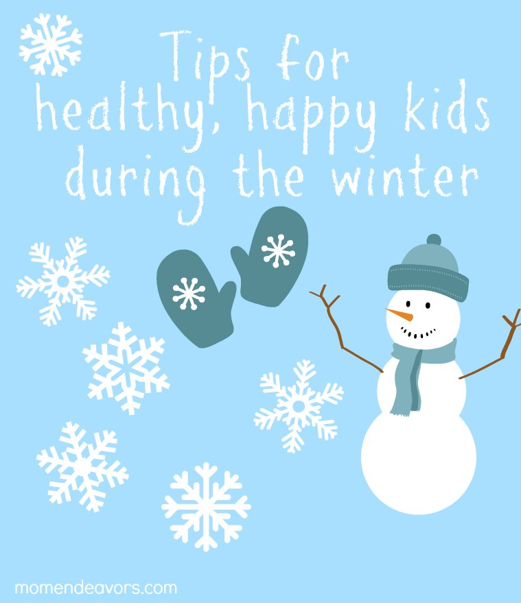 Tips for healthy, happy kids in the winter