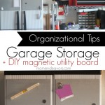 Garage Storage Organizational Tips + DIY magnetic board