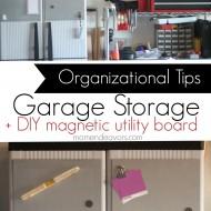 Home Organization: Garage Storage Ideas + DIY Magnetic Utility Board