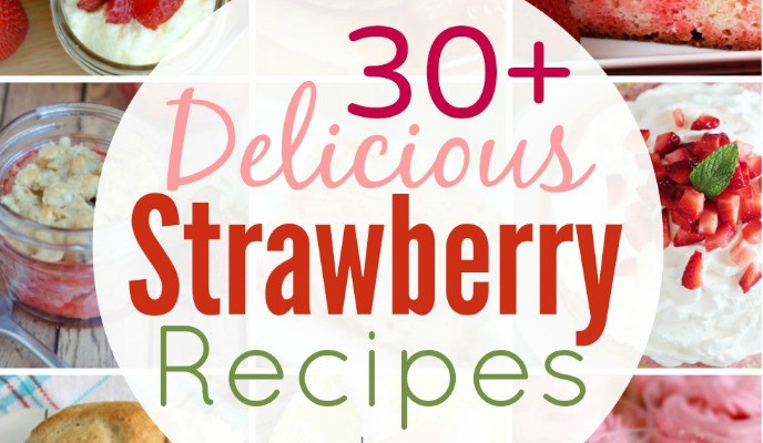30+ Strawberry Recipes Slider