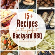 15+ Recipes for the Perfect Backyard BBQ