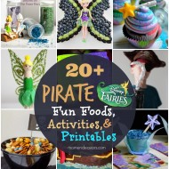 Disney's The Pirate Fairy: 20+ Fun Foods, Activities, & Coloring Pages!