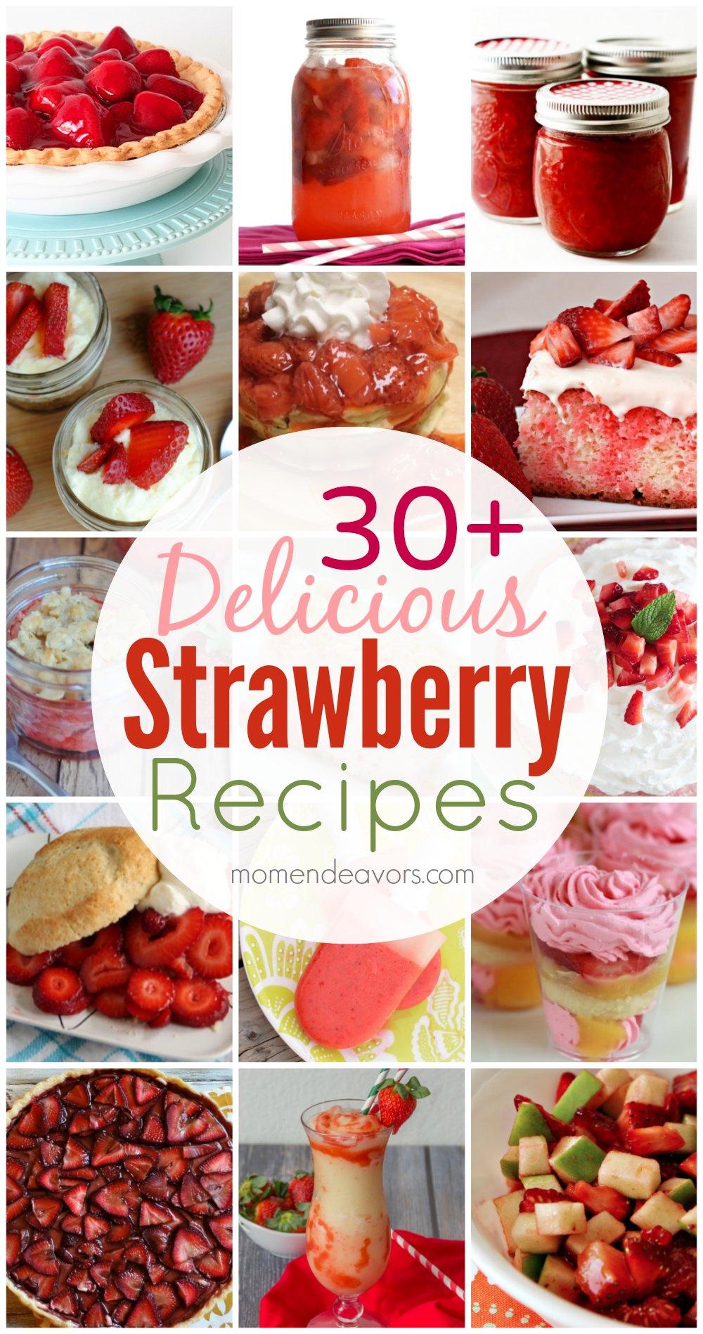 30+ Strawberry Recipes
