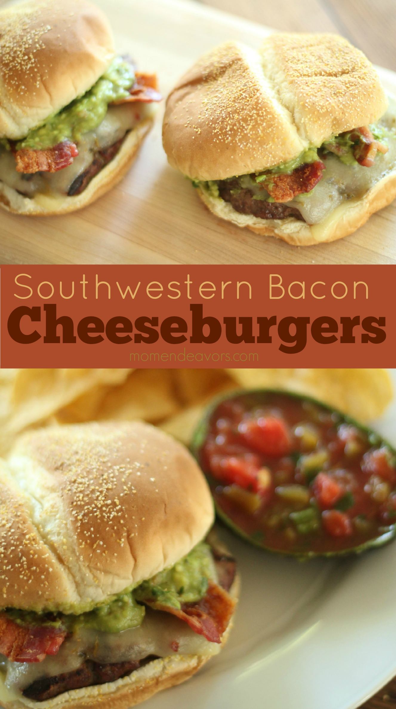 Easy Southwestern Bacon Cheeseburgers with Guacamole