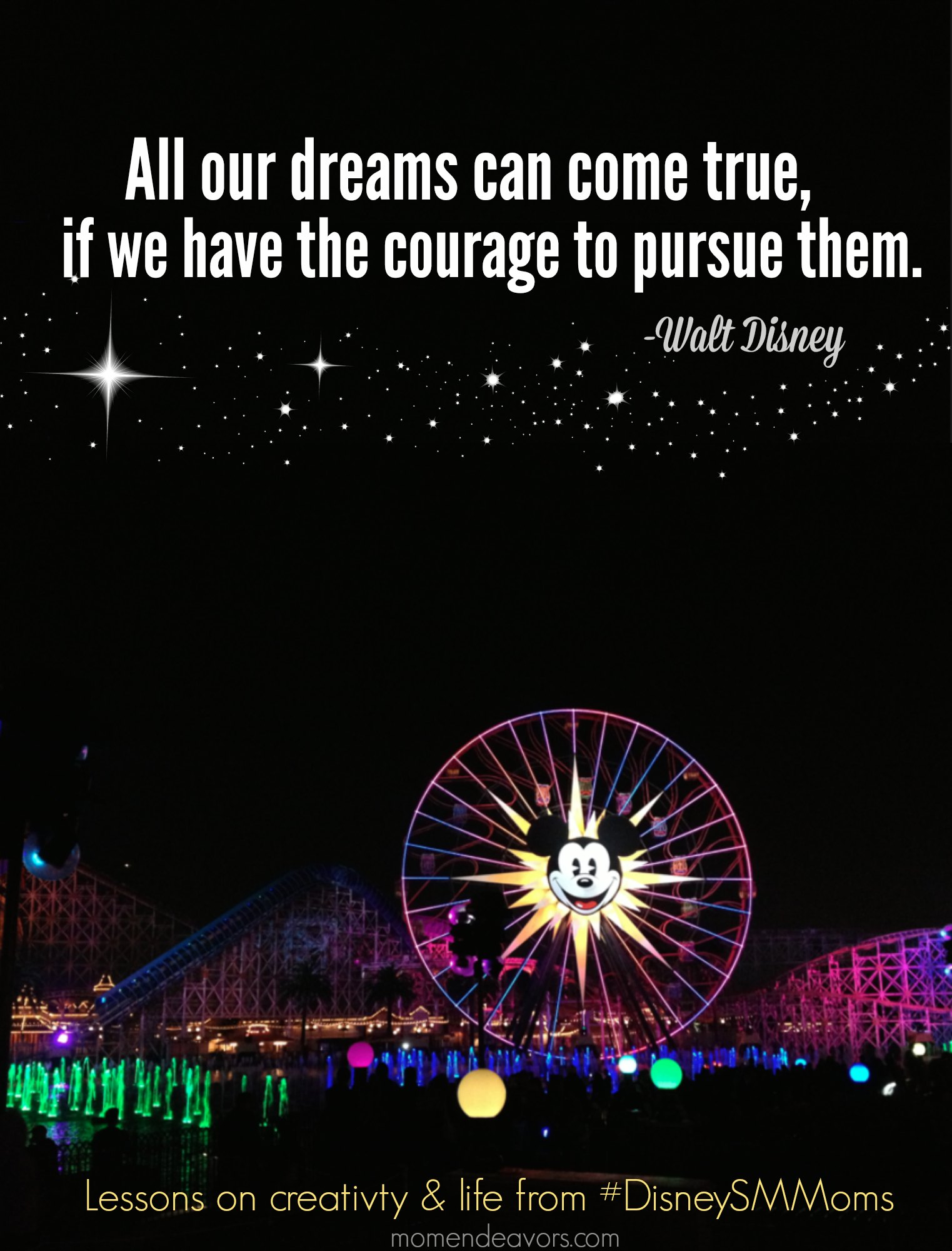 Walt Disney Quote & Lessons #DisneySMMoms