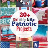 20+ Patriotic Crafts & DIY Decor