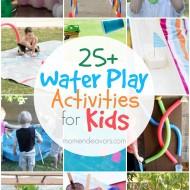 25+ Outdoor Water Play Activities for Kids