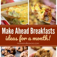 Make Ahead Breakfast Recipes for a Month
