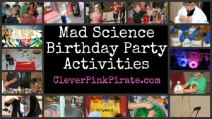 Mad Science Birthday Activities