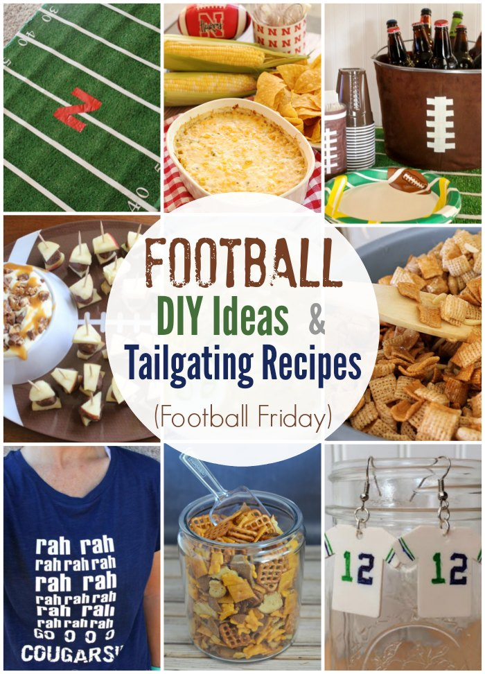 Football Friday DIY Ideas & Tailgating Recipes Week1