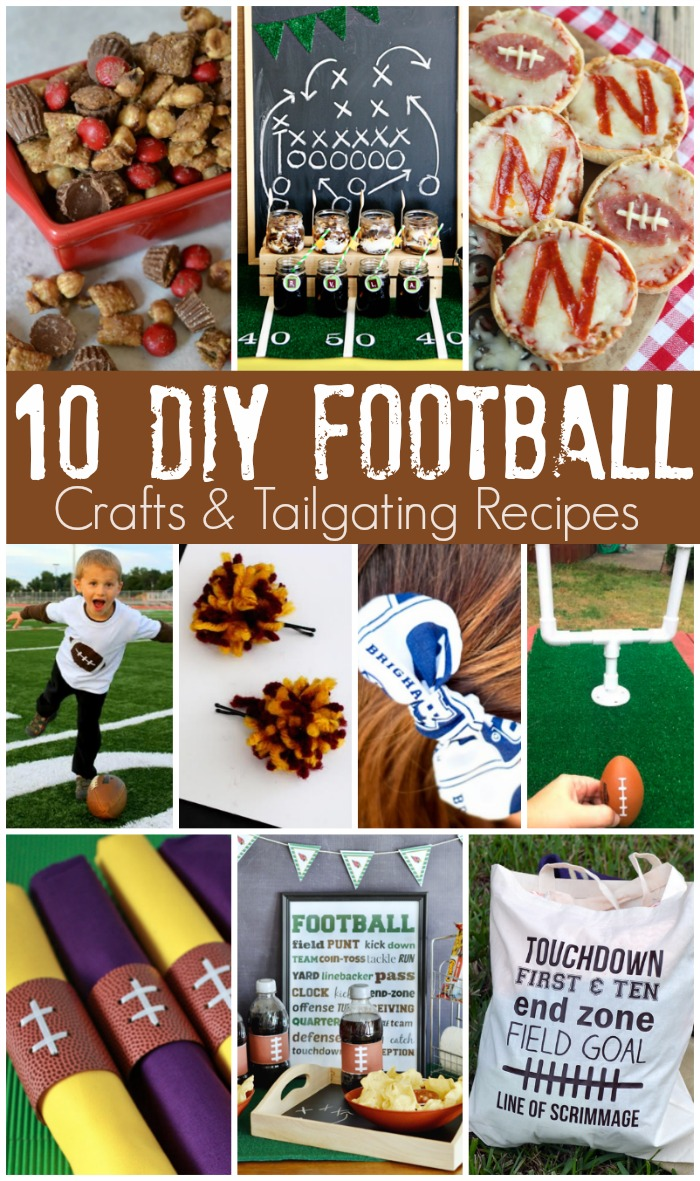DIY Football Crafts & Tailgating Recipes