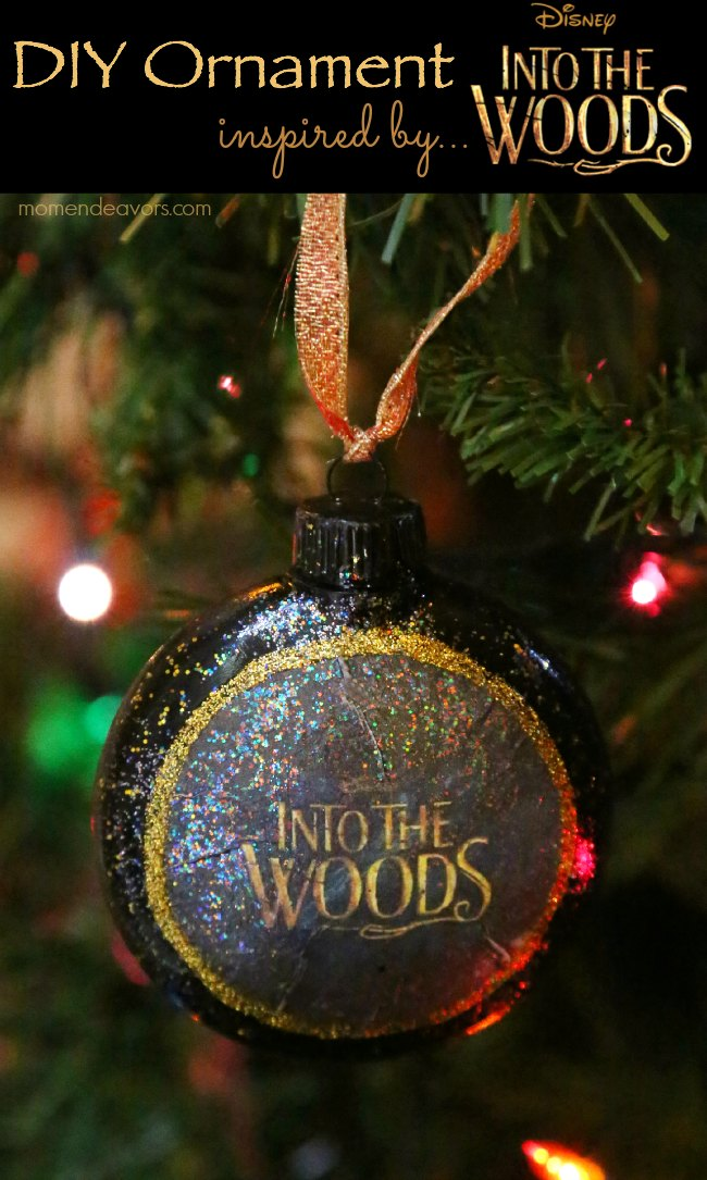 Disney Into The Woods DIY Ornament #IntoTheWoodsEvent