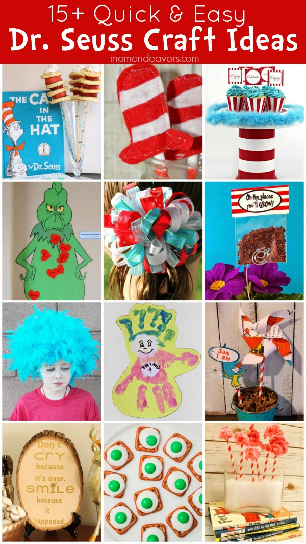 15+ Dr. Seuss Quick Crafts