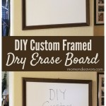 DIY Framed Dry Erase Board