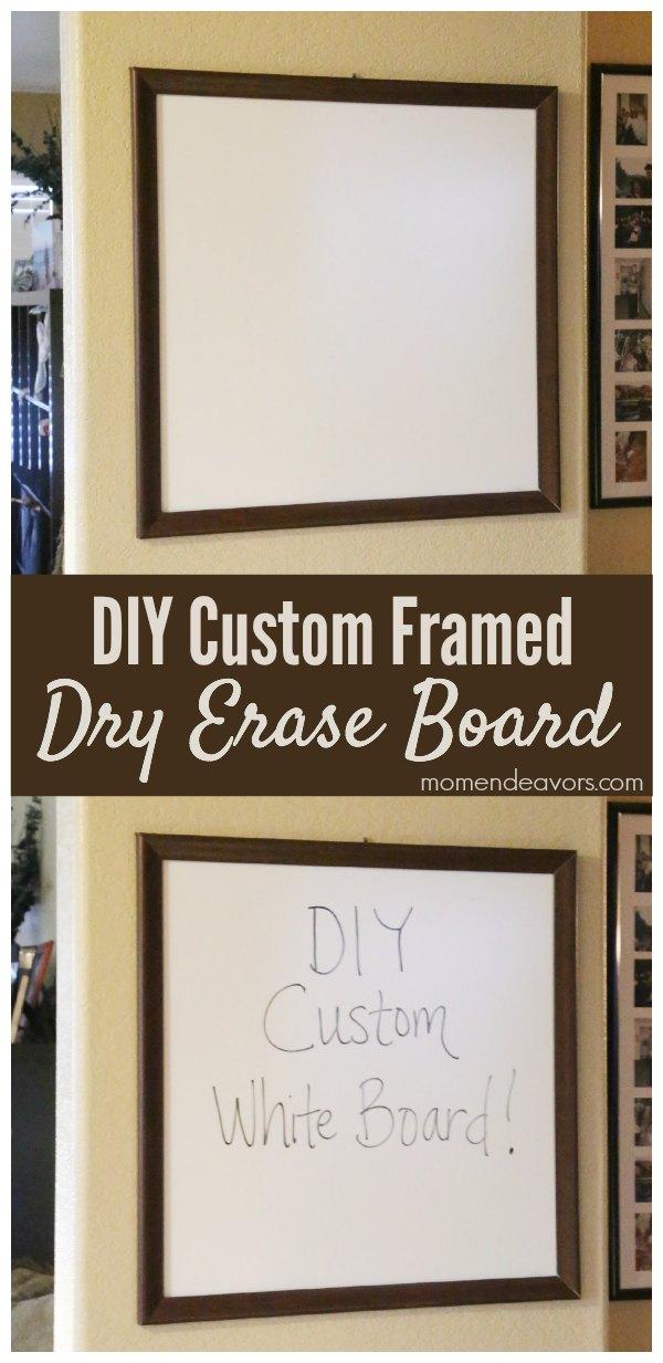 DIY Custom Framed Dry Erase Board