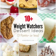 10+ Weight Watchers Dessert Ideas (3 Points+ or less)