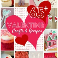65+ Valentine's Day Crafts & Recipes