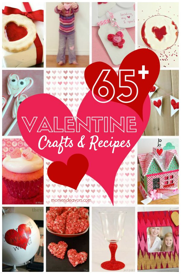 65+ Valentine Crafts & Recipes