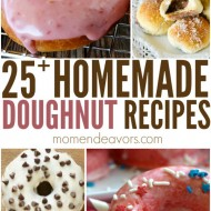 25+ Delicious Homemade Doughnut Recipes