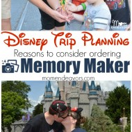 Disney Trip Planning – Reasons to Consider the Memory Maker PhotoPass