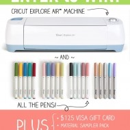 HUGE Cricut Explore Air Bundle Giveaway + Project Ideas!