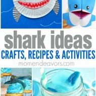 25+ Shark Crafts, Recipes, and Activities