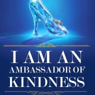 Be a Cinderella Kindness Ambassador – Help Share 1 Million Words of Kindness